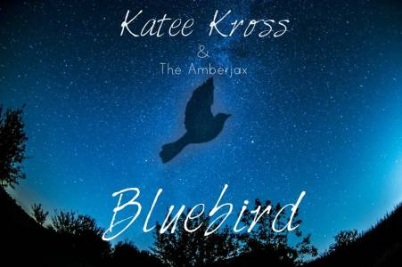 Katee Kross & The Amberjax -Bluebird