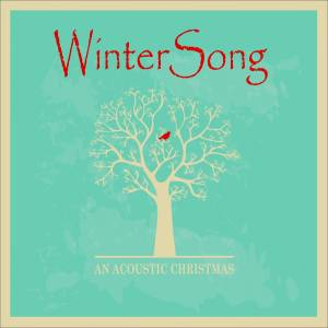 Winter Song - An Acoustic Christmas Approved